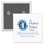The Hokey Pokey Clinic 2 Inch Square Button