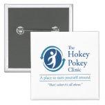 The Hokey Pokey Clinic 2 Inch Square Button