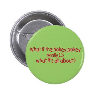 The Hokey Pokey Pin