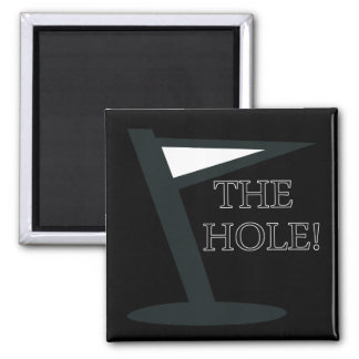 The Hole 2 Inch Square Magnet