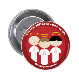 The Holy Innocents Pinback Buttons