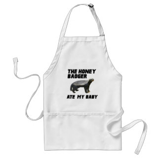 The Honey Badger Ate My Baby Adult Apron