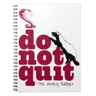 The Honey Badger Notebook