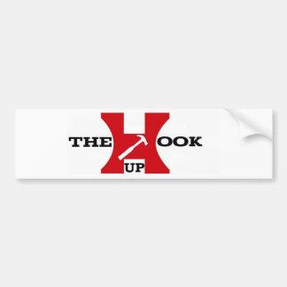 THE HOOK UP'S (PROMO LINE)... Bumper Sticker