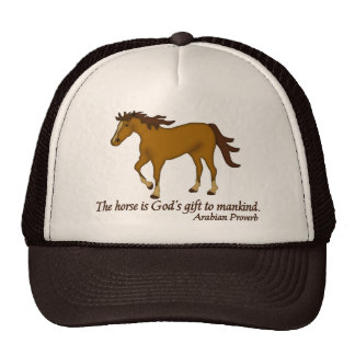 The Horse is God's Gift to Mankind Tees, Gifts Trucker Hat