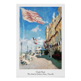The Hotel of Roches Noires, Trouville Monet Claude Poster