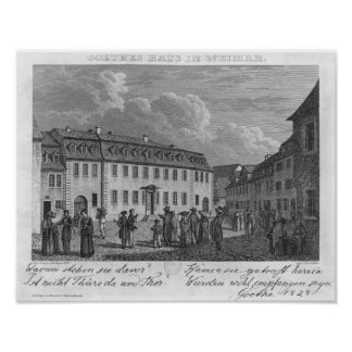 The house of Johan Wolfgang von Goethe  in Poster