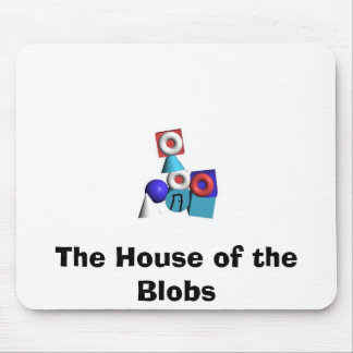 The House of the Blobs Mouse Pad