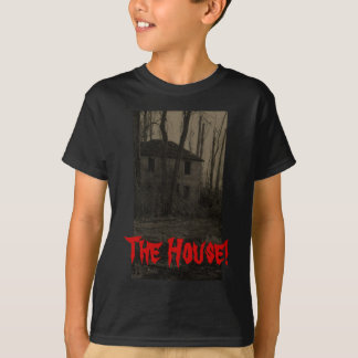 The House! t-shirt. T-Shirt