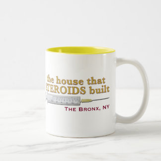 the house that STEROIDS built Two-Tone Coffee Mug