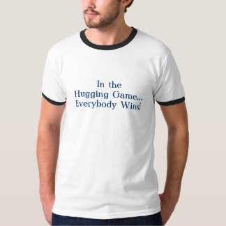 the Hugging Game T-Shirt