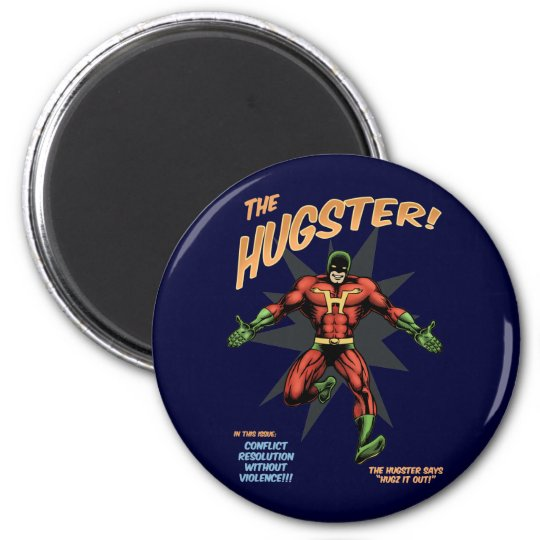 The Hugster Magnet