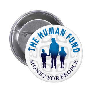 The Human Fund Money for People Button