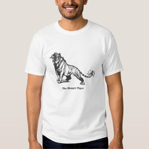 The Hungry Tiger T Shirts
