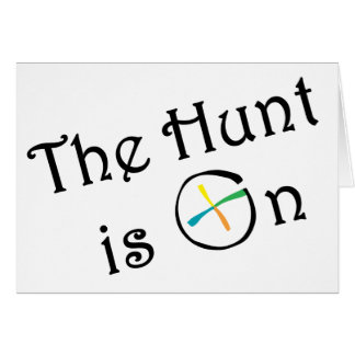 The Hunt Is On Card
