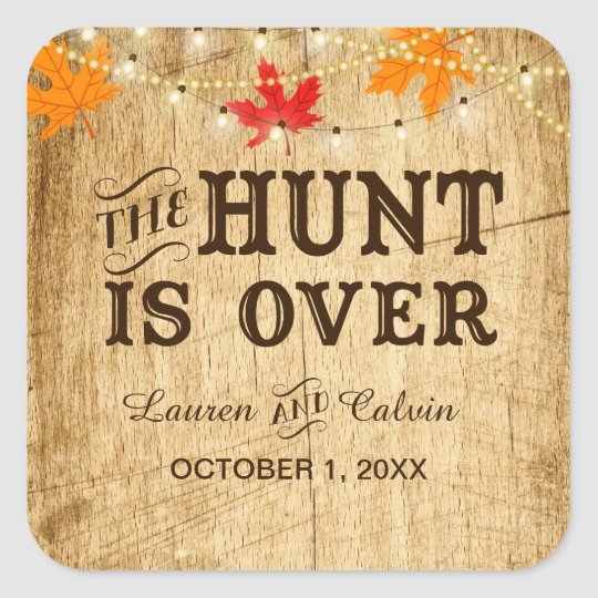 The Hunt Is Over Country Wedding Favor Sticker Zazzle