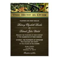 The Hunt is Over Hunting Camo Wedding Invitations (<em>$2.53</em>)