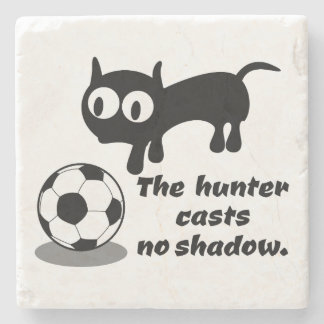 The Hunter Casts no Shadow Stone Beverage Coaster