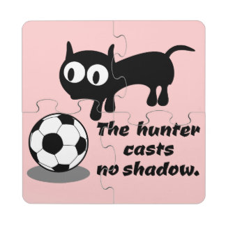The Hunter Casts no Shadow Puzzle Coaster