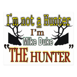 The Hunter Personalized (Mike) Postcard