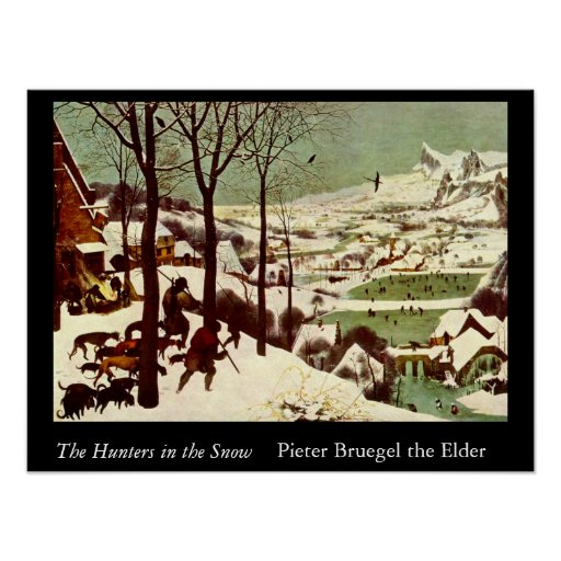 The Hunters in the Snow - 1565 Print