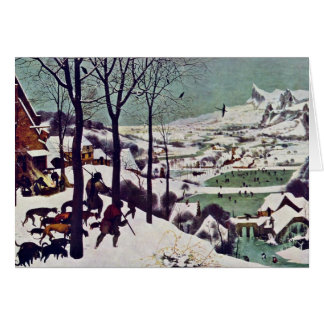 The Hunters In The Snow,  By Bruegel D. Ä. Pieter Greeting Card