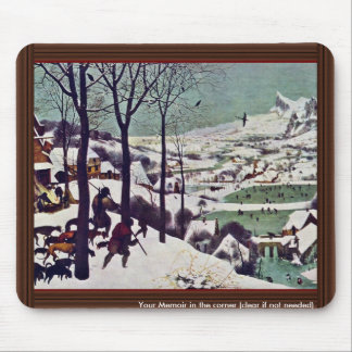 The Hunters In The Snow,  By Bruegel D. Ä. Pieter Mousepads