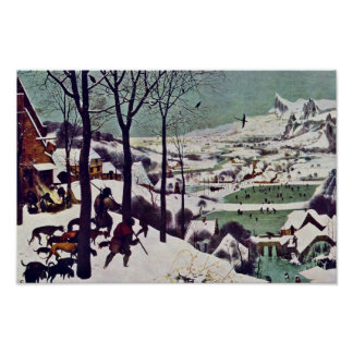 The Hunters In The Snow,  By Bruegel D. Ä. Pieter Poster