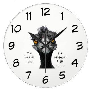 The Hurrier I Go The Behinder I Get, Frazzled Emu Large Clock