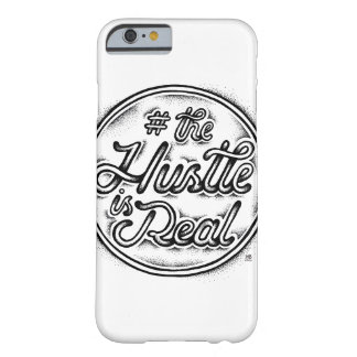 The Hustle is real vintage tattoo style quote Barely There iPhone 6 Case