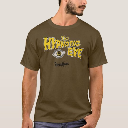 The Hypnotic Eye - In HypnoMagic ! T-Shirt