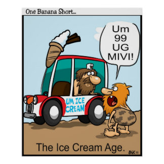 The Ice Cream Age Posters