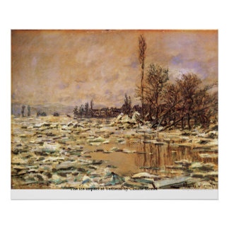 The ice impact at Vetheuil by Claude Monet Poster