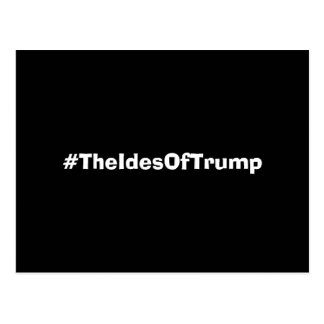 The Ides Of Trump Hashtag Postcard