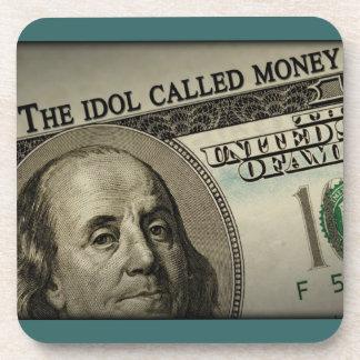 The Idol Called Money Beverage Coaster
