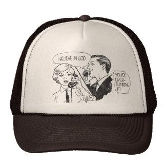 The Ignorance of Belief Trucker Hat