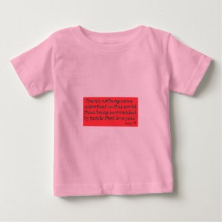 The importance of love. baby T-Shirt