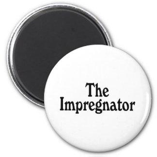 The Impregnator 2 Inch Round Magnet