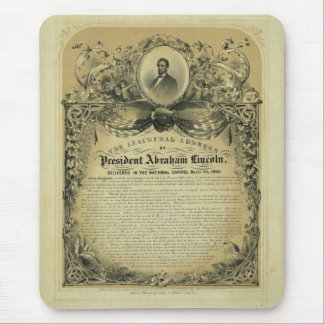 The Inaugural Address of President Abraham Lincoln Mousepads