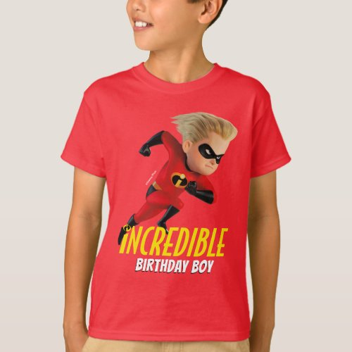 The Incredibles 2  Birthday Boy _ Dash T_Shirt