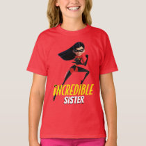 The Incredibles 2 | Incredible Sister T-Shirt
