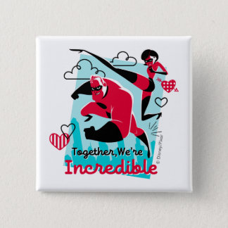 The Incredibles | We're Incredible Valentine Pinback Button