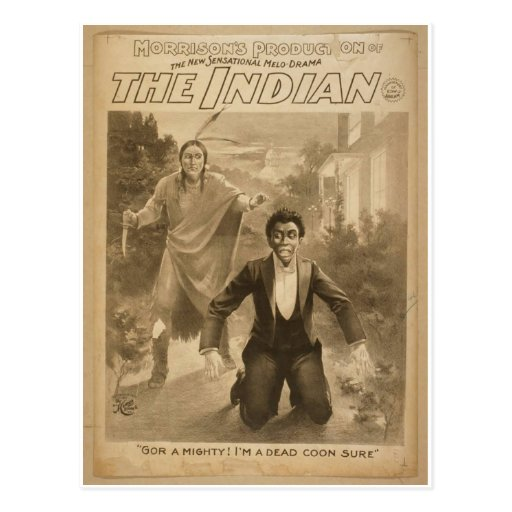 The Indian, 'Gor a Mighty! I'm a dead coon sure' Postcard