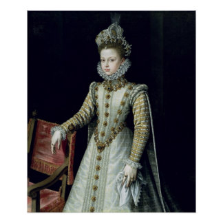 The Infanta Isabel Clara Eugenie  1579 Poster
