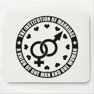The Institution of Marriage Mouse Pad