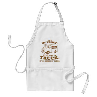 the Internet is not a truck. It's a series of tube Adult Apron