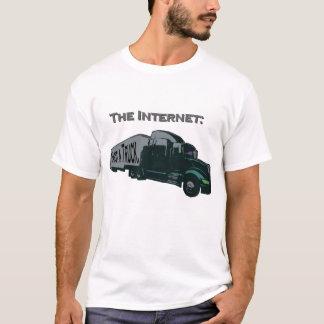 The Internet is not a truck T-Shirt