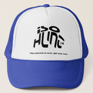 The Internet Is Ours, Get Your Own! Trucker Hat