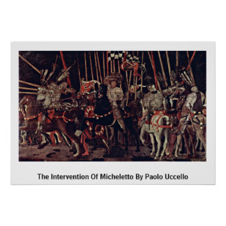The Intervention Of Micheletto By Paolo Uccello Poster