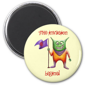 The invasion  begins! 2 inch round magnet